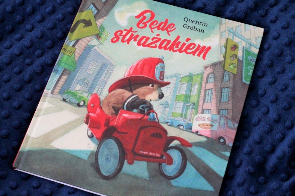 będę strażakiem książka dla dzieci