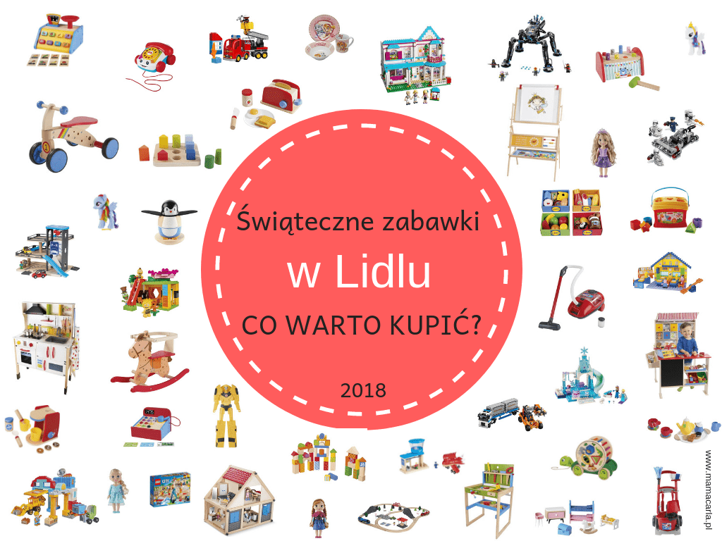 Jakie Zabawki Warto Kupic Na Mikolajki I Swieta W Lidlu 2018
